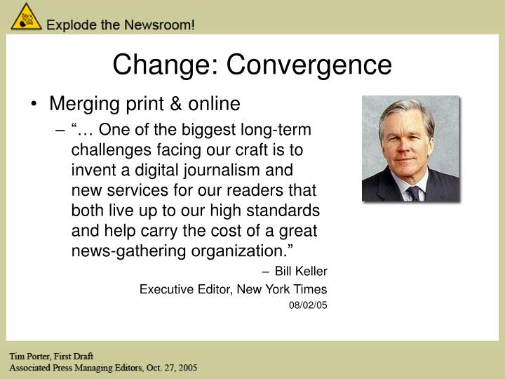 Change: Convergence