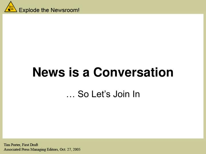 News is a Conversation