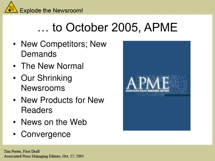 … to October 2005, APME