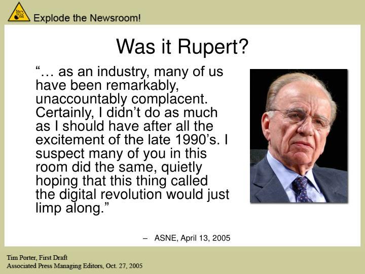 Was it Rupert?