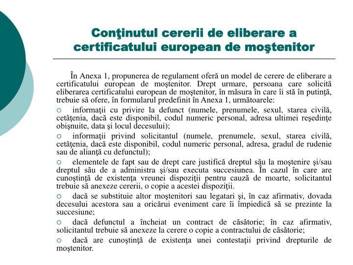 Conţinutul cererii de eliberare a certificatului european de moştenitor