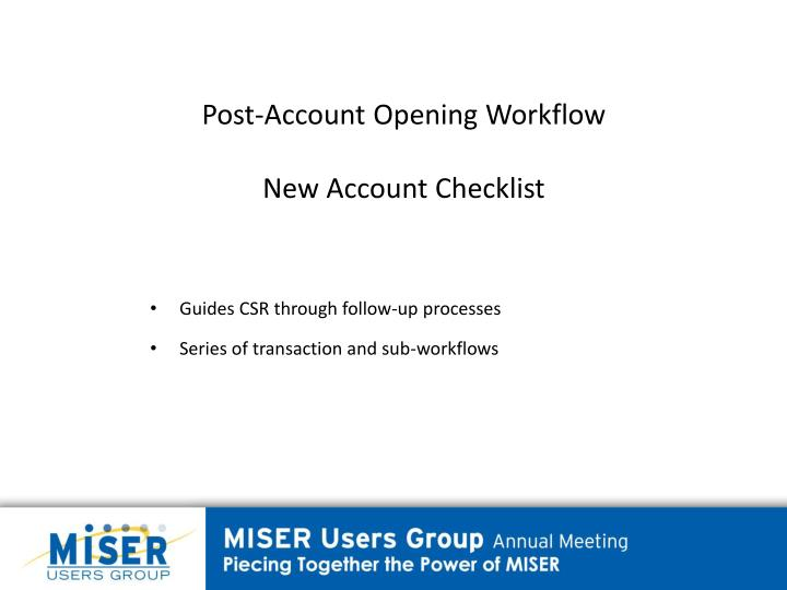 Post-Account Opening Workflow