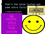 that s the solar system and some extra facts