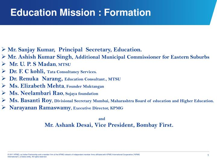 Education mission formation