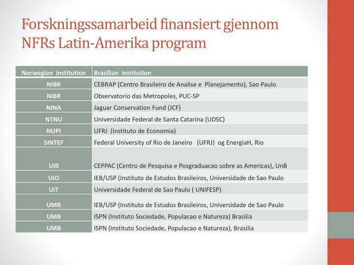 Forskningssamarbeid finansiert gjennom NFRs Latin-Amerika program