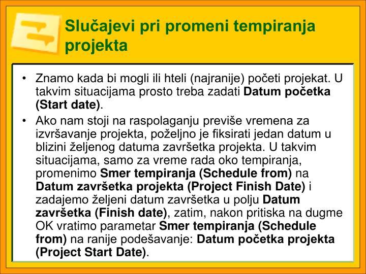 Slučajevi pri promeni tempiranja projekta