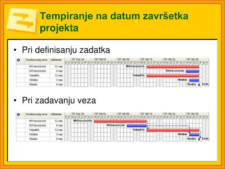 Tempiranje na datum završetka projekta