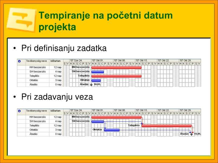 Tempiranje na početni datum projekta