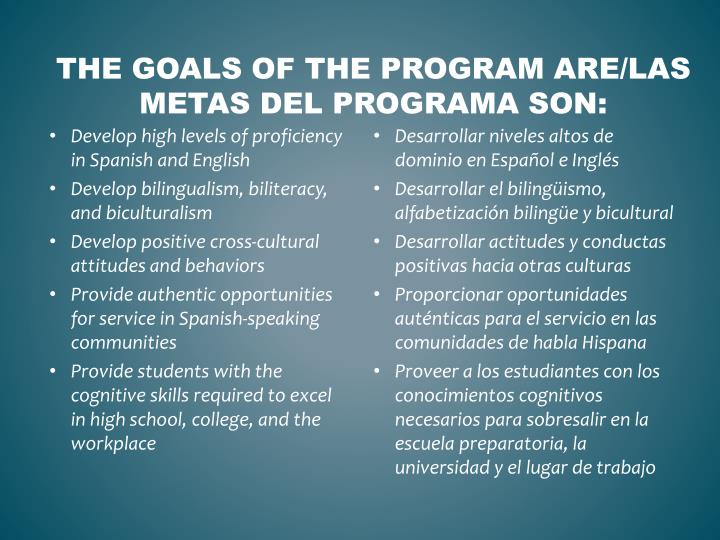 The goals of the program