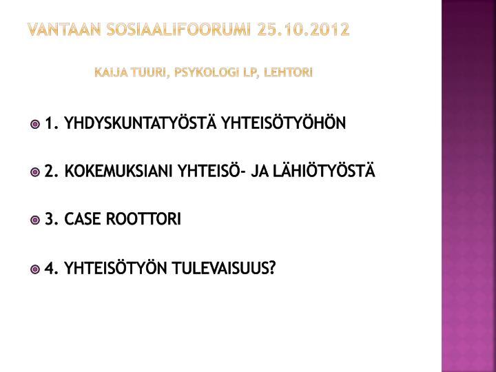 Vantaan sosiaalifoorumi 25.10.2012