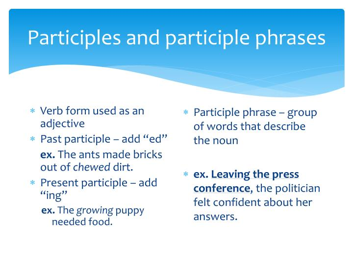 Participles and participle phrases