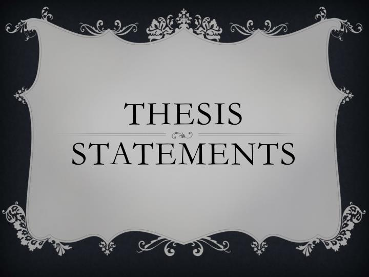 Powerpoint On Thesis Statements