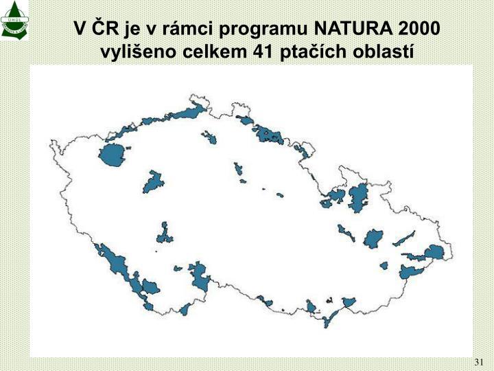 V ČR je v rámci programu NATURA 2000 vylišeno celkem