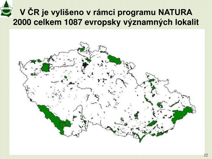 V ČR je vylišeno v rámci programu NATURA 2000 celkem