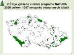 v r je vyli eno v r mci programu natura 2000 celkem 1087 evropsky v znamn ch lokalit