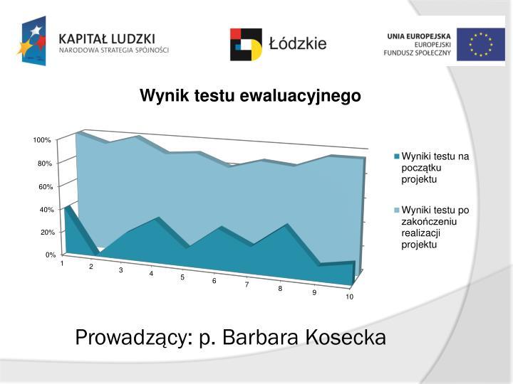 Prowadzący: p. Barbara Kosecka