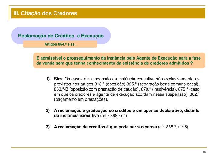 III. Citação dos Credores