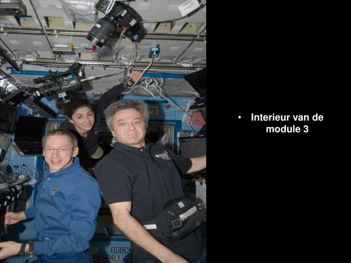 Interieur van de module 3