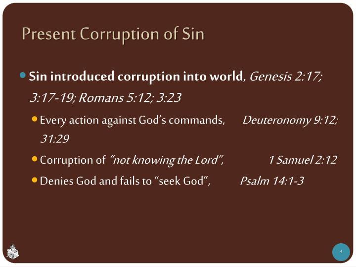 Present Corruption of Sin