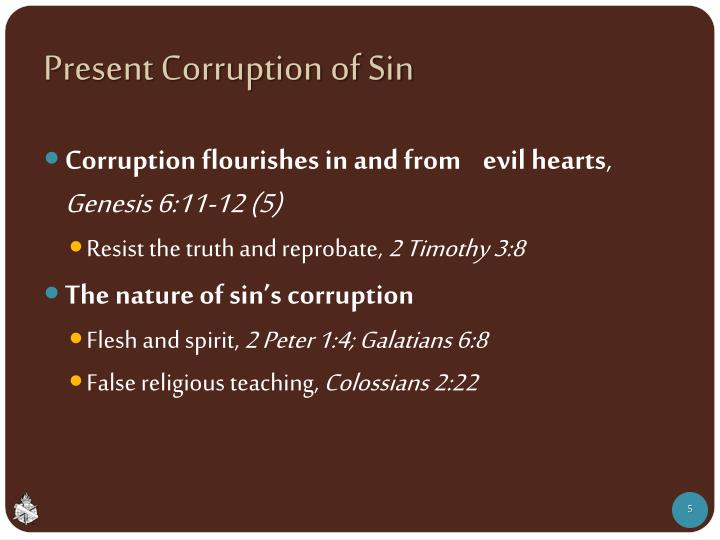 Present Corruption of Sin