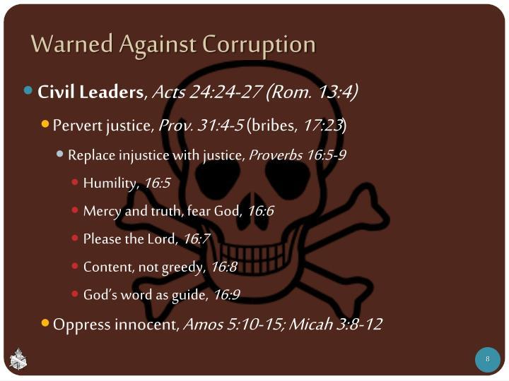 Warned Against Corruption