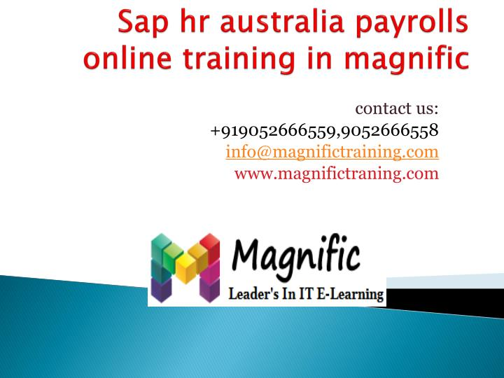 Sap hr australia payrolls online training in magnific