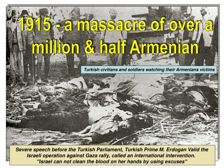 1915 - a massacre of over a