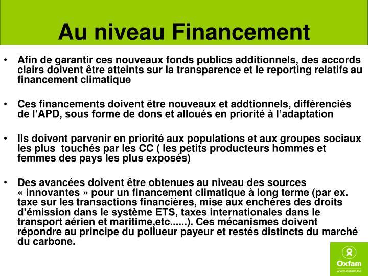 Au niveau Financement