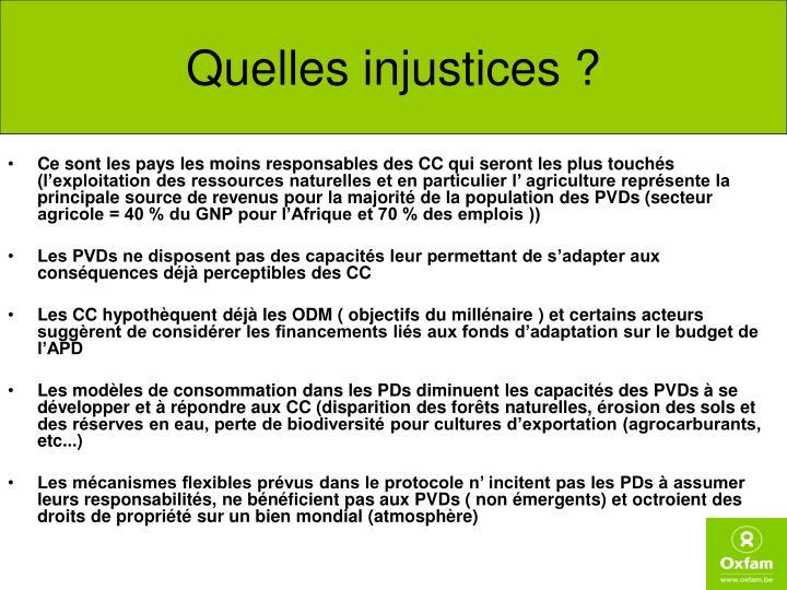 Quelles injustices ?