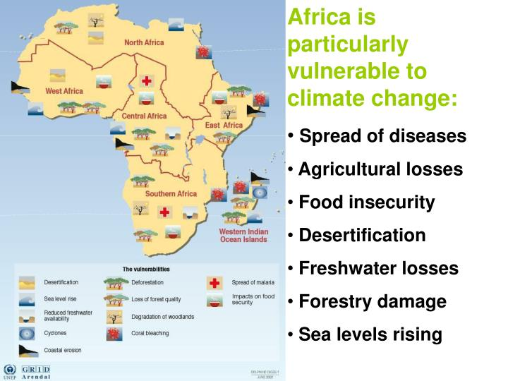 Africa is particularly vulnerable to climate change: