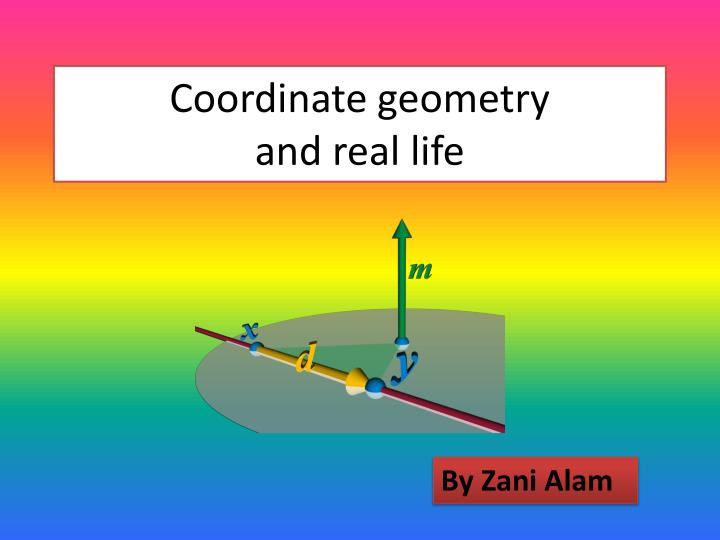 coordinate geometry and real life
