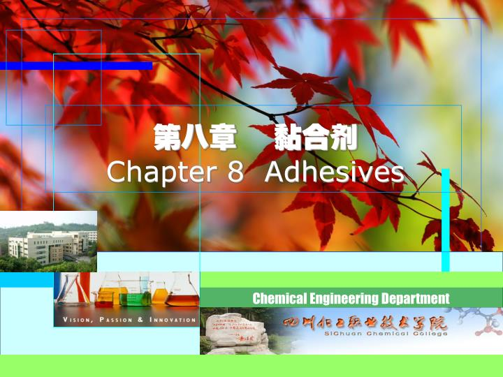 Chapter 8 adhesives