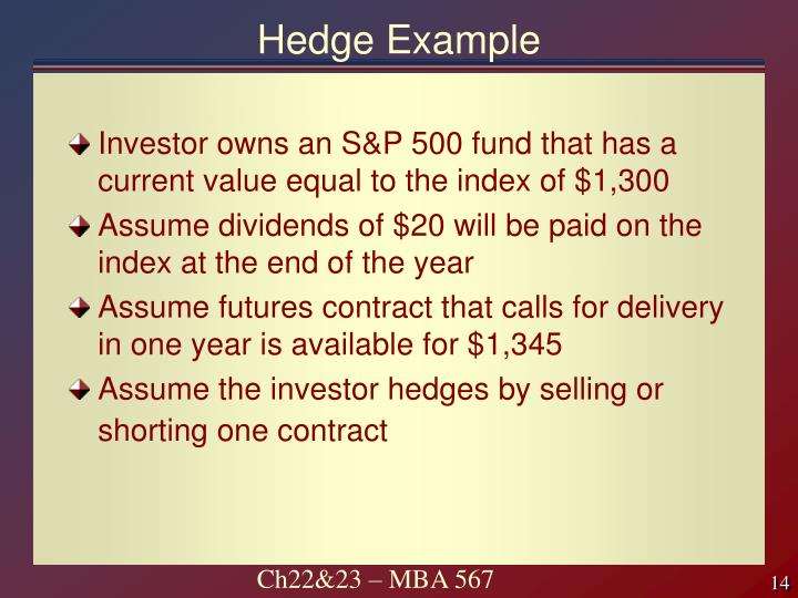 Hedge Example