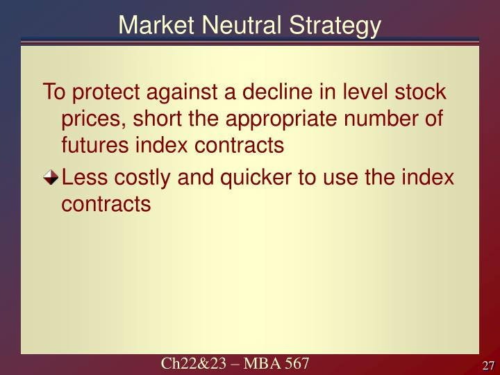 Market Neutral Strategy