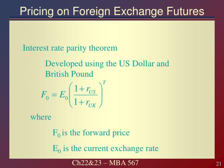 Pricing on Foreign Exchange Futures