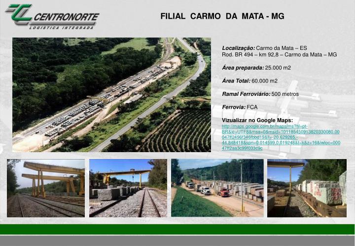 FILIAL  CARMO  DA  MATA - MG