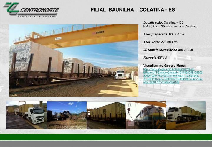 FILIAL  BAUNILHA – COLATINA - ES