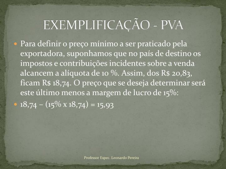 EXEMPLIFICAÇÃO - PVA