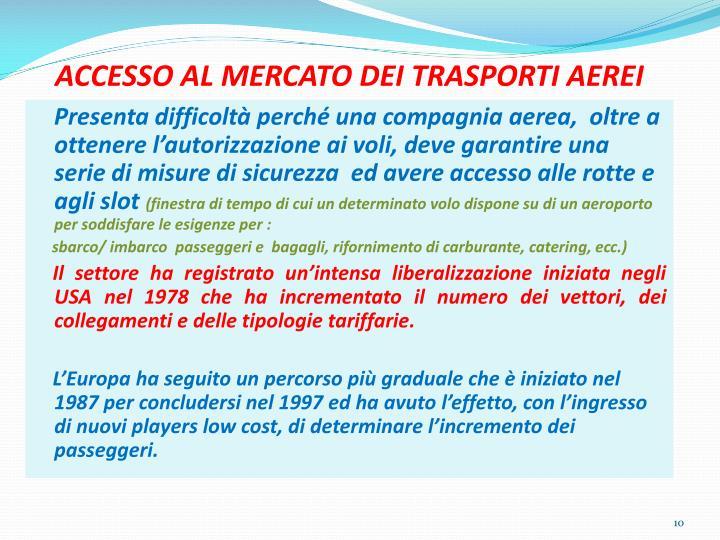 ACCESSO AL MERCATO DEI TRASPORTI AEREI