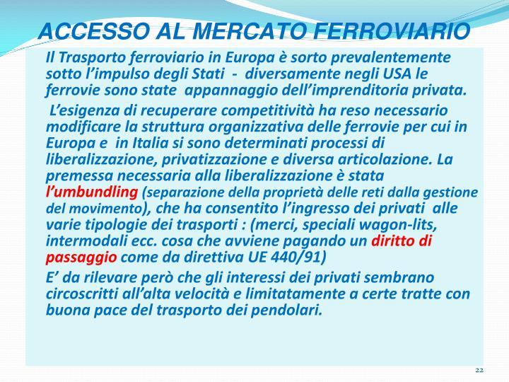 ACCESSO AL MERCATO FERROVIARIO