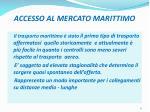 accesso al mercato marittimo