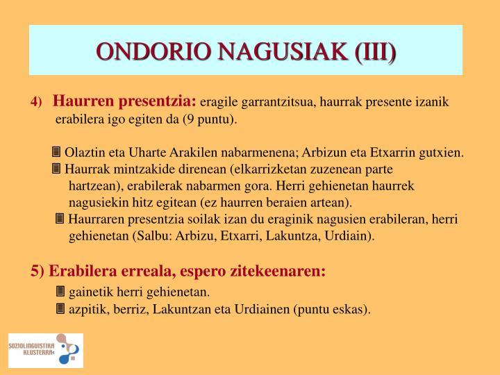 ONDORIO NAGUSIAK (III)