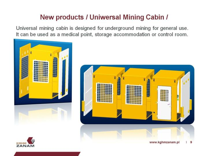 New products / Uniwersal Mining Cabin /