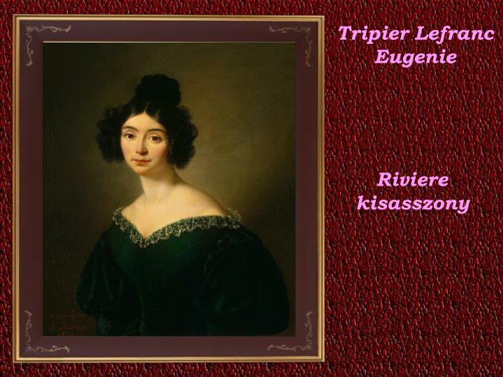 Tripier Lefranc Eugenie