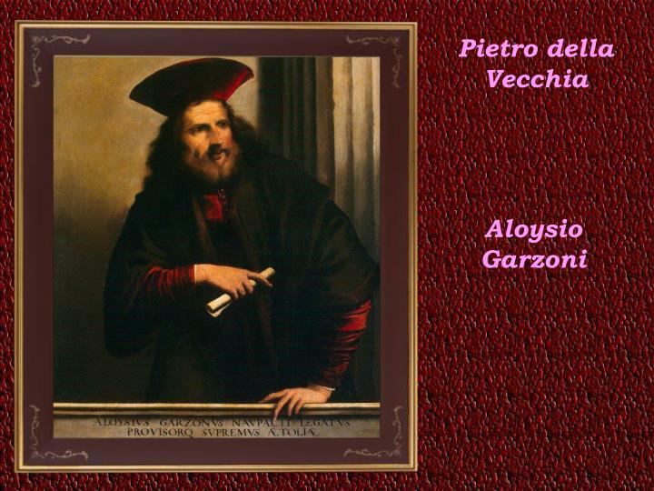 Pietro della Vecchia