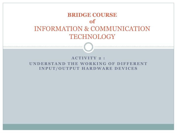 Bridge course of information communication technology