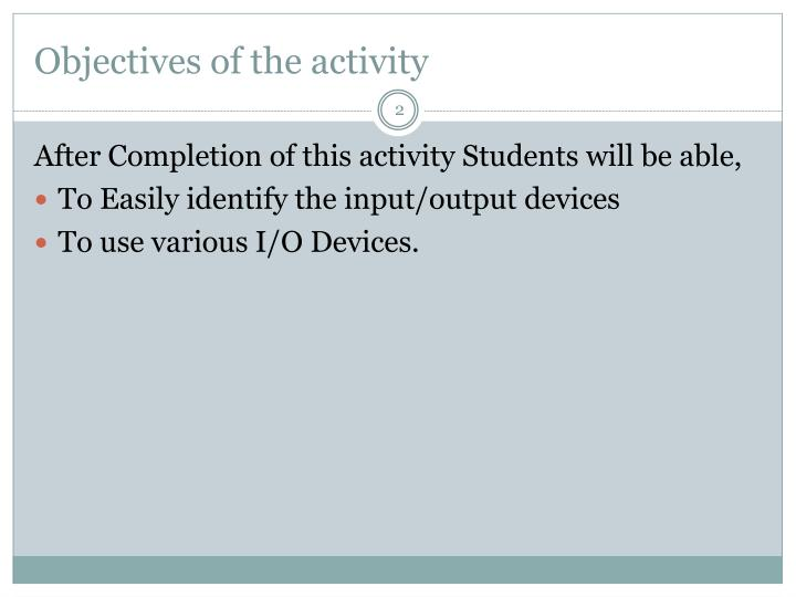 Objectives of the activity
