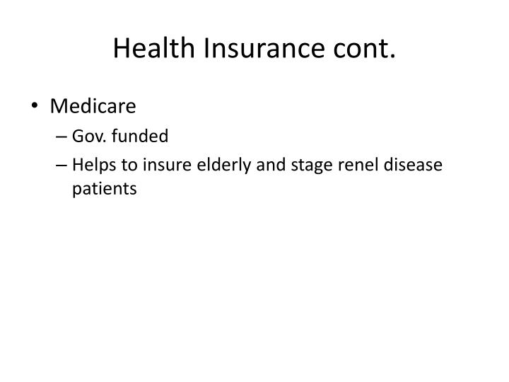 Health Insurance cont.