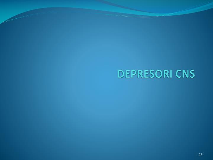 DEPRESORI CNS