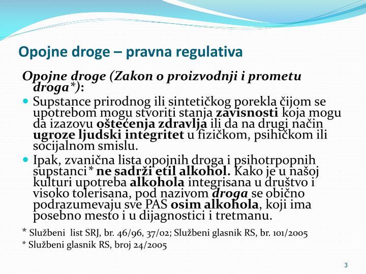 Opojne droge – pravna regulativa